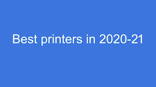 The Best all-in-one printers in 2020-21