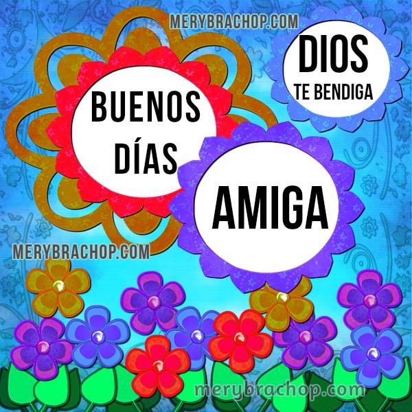 Mensaje cristiano para amiga del facebook, buenos días, frases para amiga al comenzar el día por Mery Bracho.