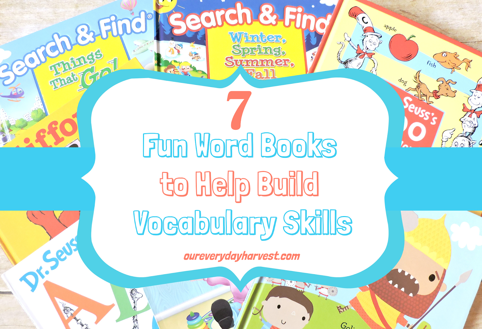 06382d0be923 7 Fun Word Books to Help Build Vocabulary Skills   Our Everyday Harvest