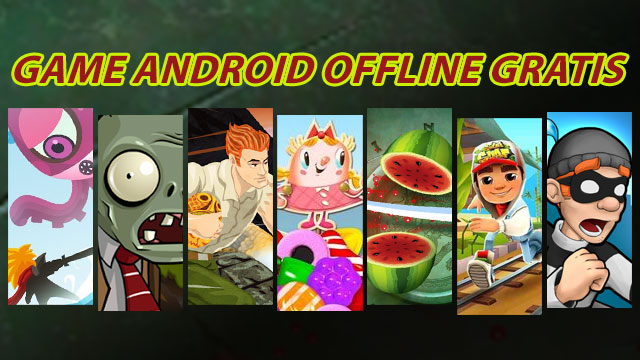 Game mobile Android offline gratis