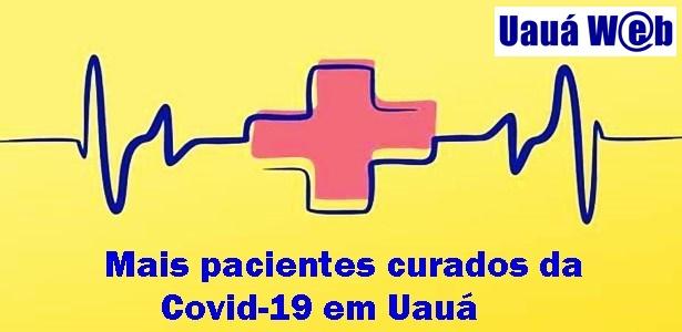UAUÁ TEM O 4º PACIENTE CURADO DA COVID-19. OU SEJA, ZEROU OS CASOS ...