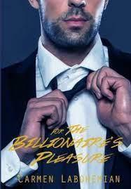 Download Novel For The Billionaires Pleasure PDF Carmen LaBohemian