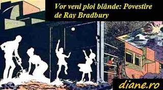 Vor veni ploi blânde: Povestire de Ray Bradbury