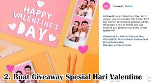 Buat Kontes Giveaway Spesial Hari Valentine merupakan salah satu tips pikat pelanggan di hari valentine