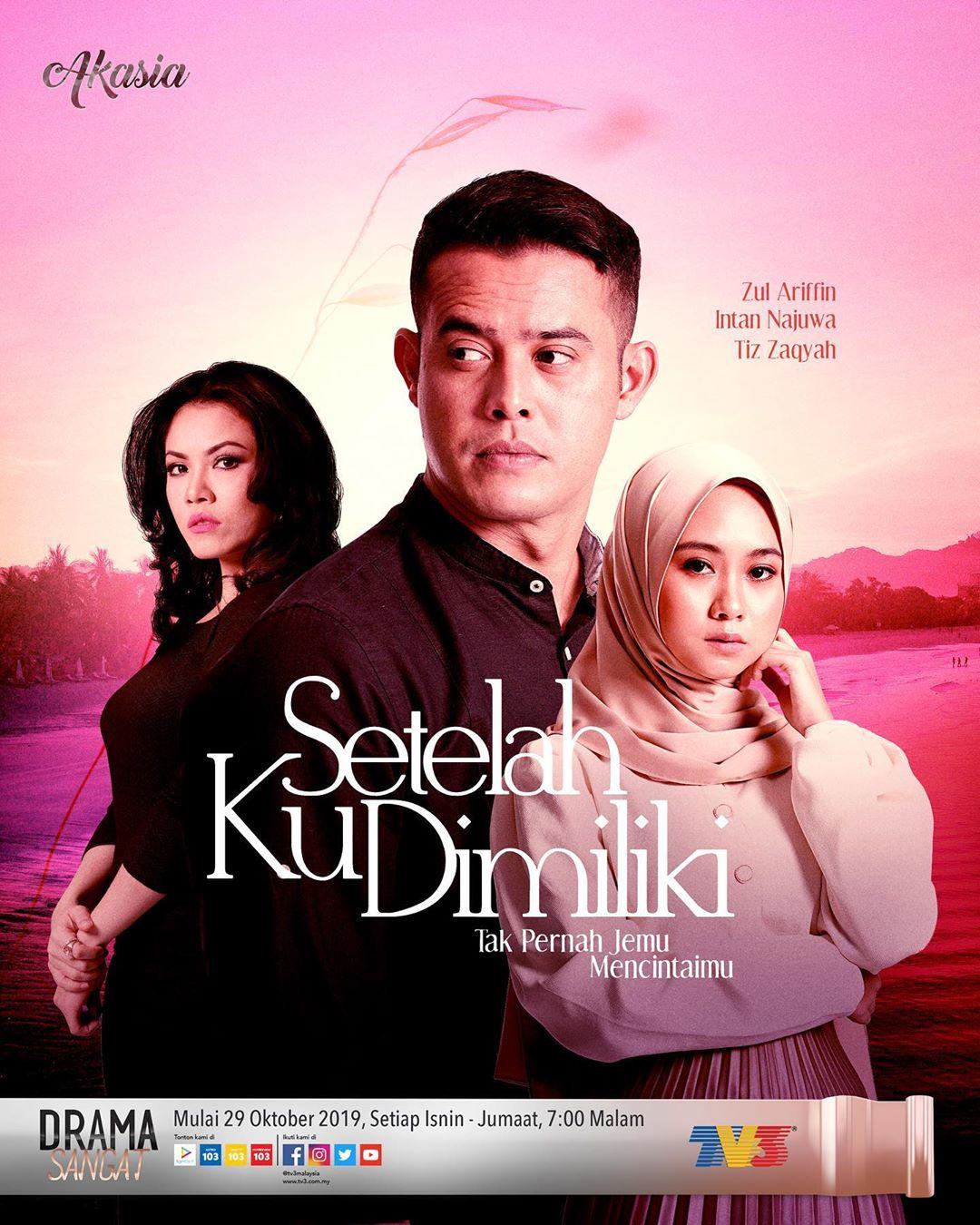 Miss Banu Story Sinopsis Drama Setelah Ku Dimiliki Akasia Tv3