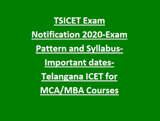 TSICET Exam Notification 2020-Exam Pattern and Syllabus-Important dates-Telangana ICET for MCA MBA Courses