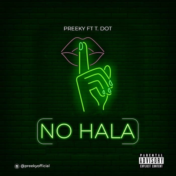 Preeky No Hala Ft TDot mp3 download teelamford