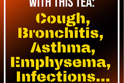 Heal Your Lungs With THIS Tea: Cough, Bronchitis, Asthma, Emphysema, Infections…