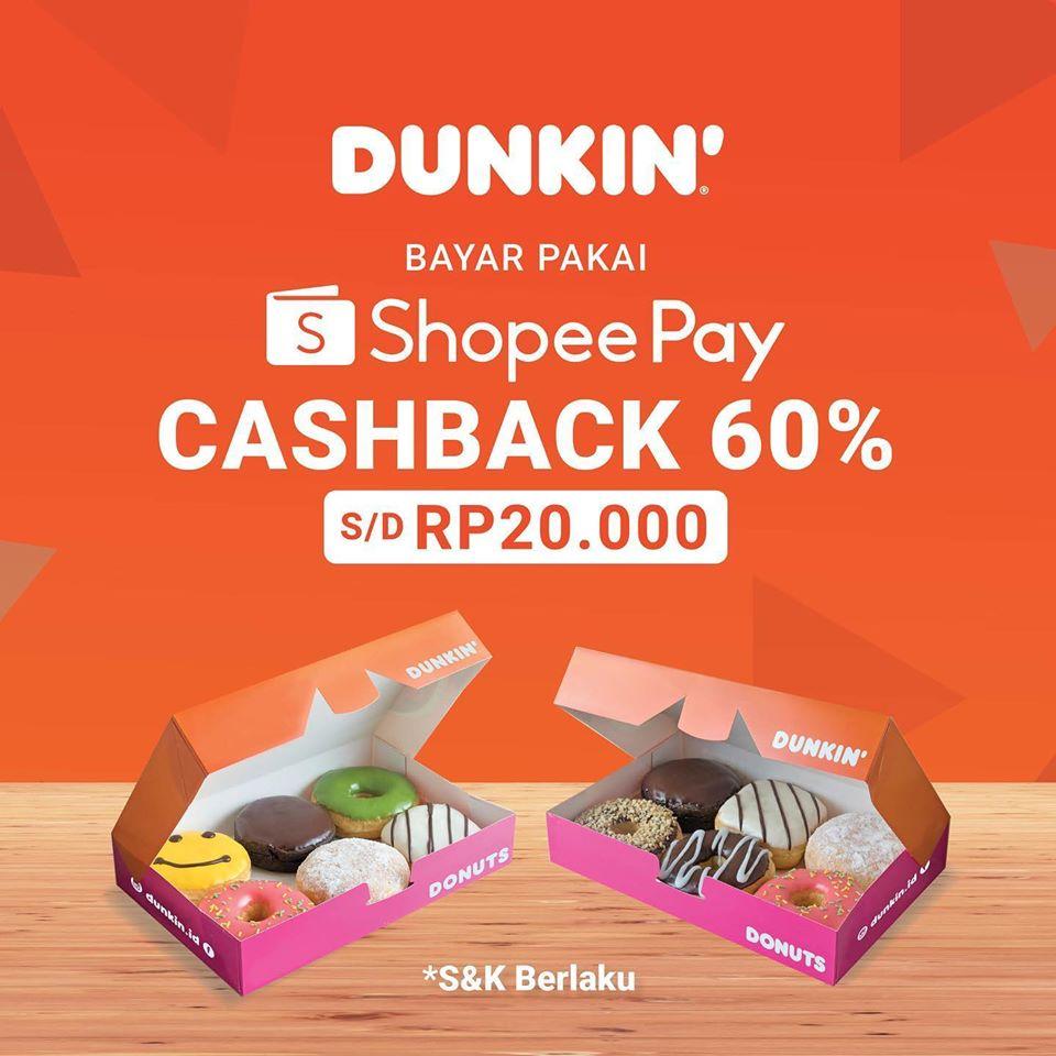 Promo Shopeepay Dunkin Donut Promo Cashback 60%