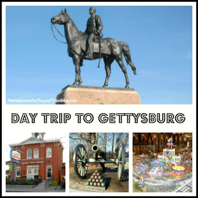A Fun Day Trip to Historic Gettysburg Pennsylvania