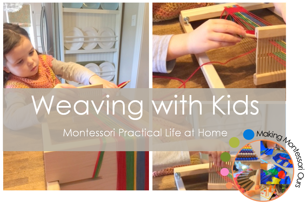 Weaving With Kids Montessori Practical Life At Home