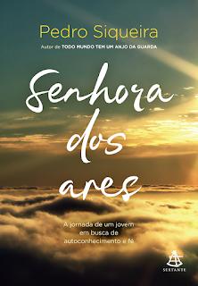 Senhora dos ares, Pedro Siqueira