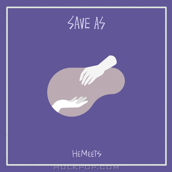 HeMeets – Save As 2 One Half – Single