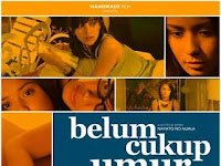 Download Film Belum Cukup Umur 2010 Full Movie Indonesia Nonton Unduh Streaming Onlline Gratis