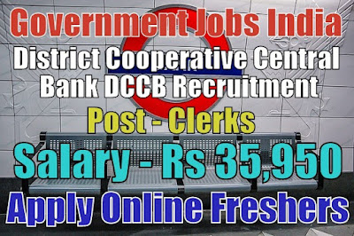 DCCB Bank Recruitment 2019