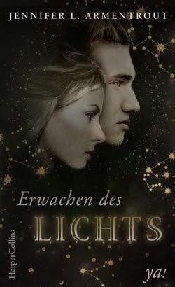 Bücherblog. Rezension. Buchcover. Erwachen des Lichts (Band 1) von Jennifer L. Armentrout. Fantasy, Jugendbuch.