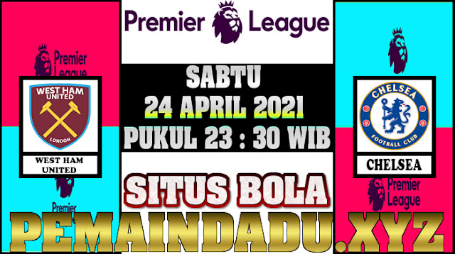 prediksi-laga-liga-inggris-antara-west-ham-united-vs-chelsea