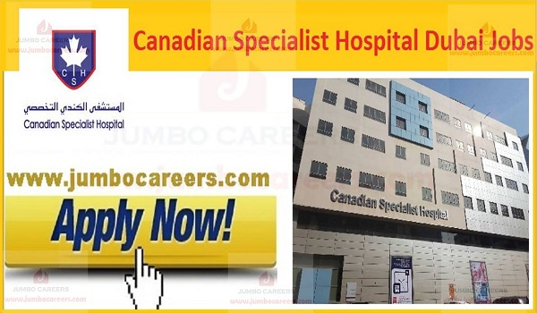Canadian Specialist Hospital (CHS) Dubai Careers and Job Vacancies