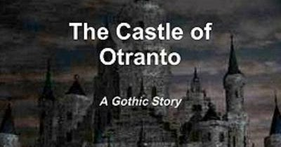 The Castle of Otranto Critical Essays