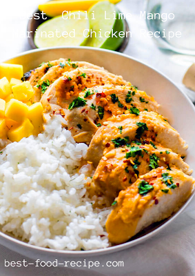 Best Chili Lime Mango Marinated Chicken Recipe