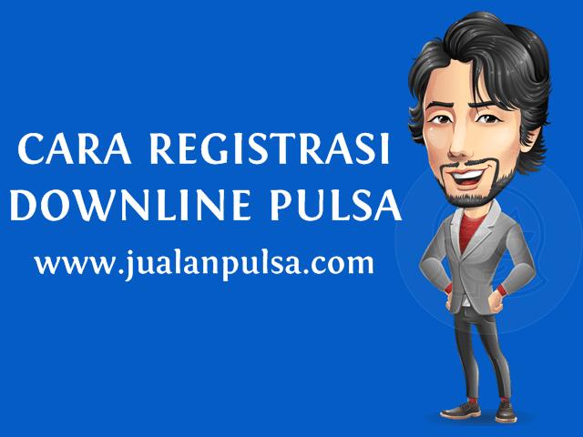 Cara Mendaftarkan Downline Pulsa Murah Di JualanPulsa.com