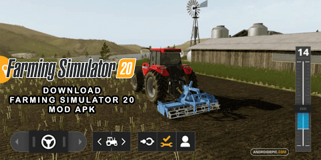 Download Farming Simulator 20 Mod Apk + OBB