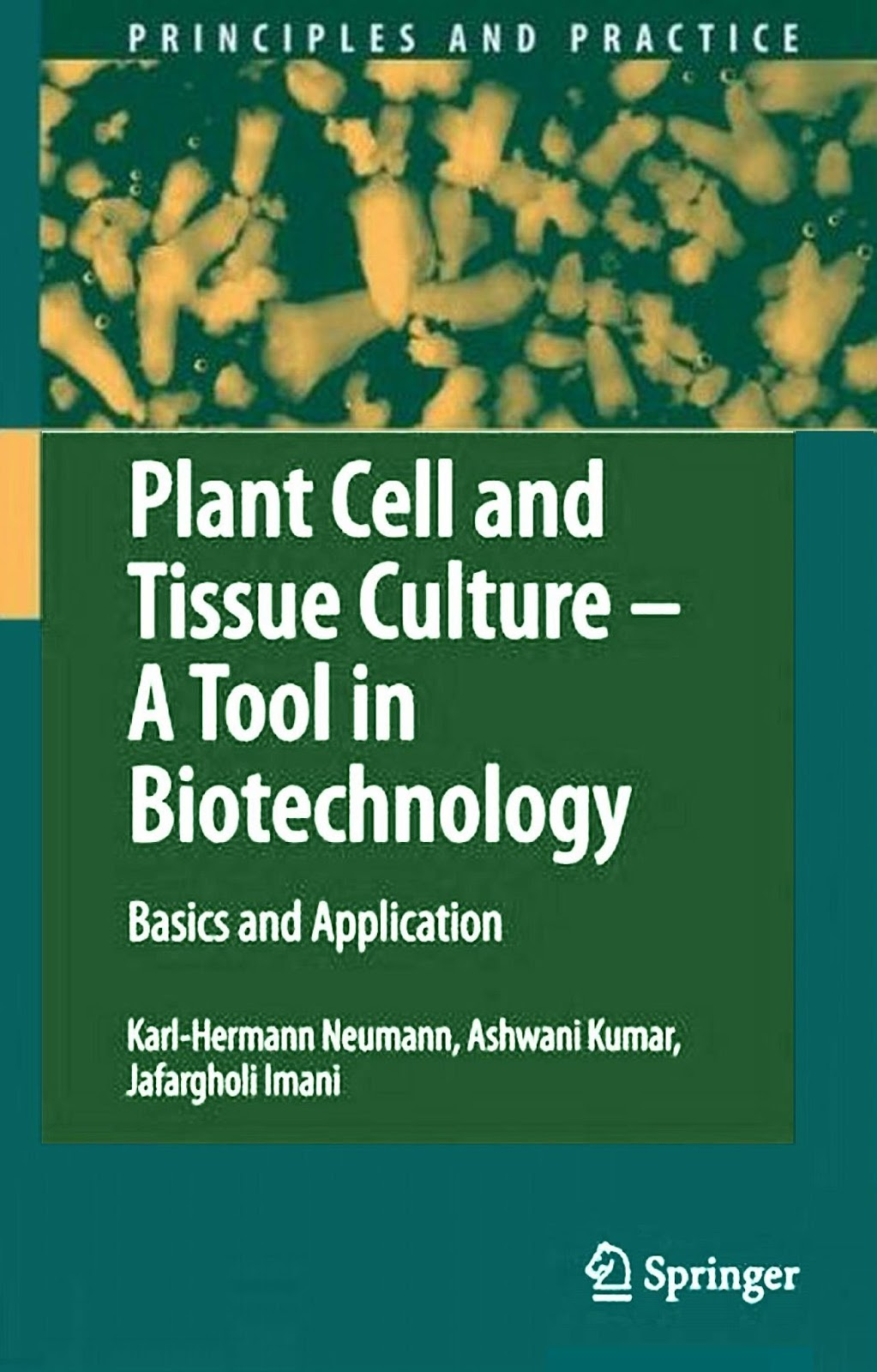 Karl Hermann Neumann 2009 Plant Cell And Tissue Culture A Tool In