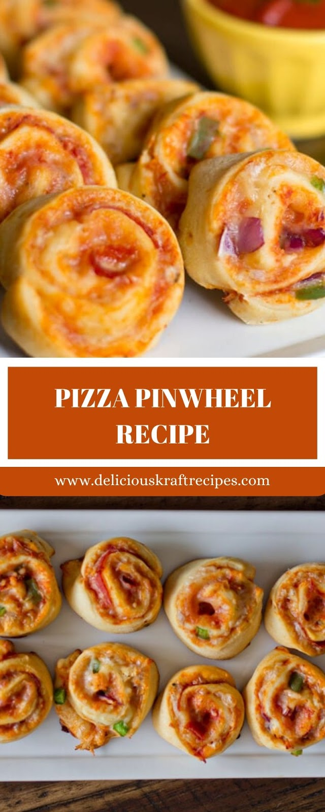 PIZZA PINWHEEL RECIPE