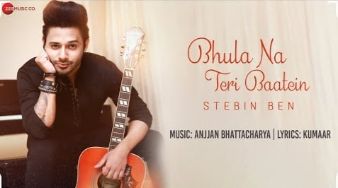 Bhula Na Teri Baatein Lyrics in Hindi and English, Stebin Ben, Lyrics in Hindi, Lyrics in Hindi, Hindi Songs Lyrics, Hindi