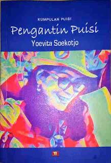Buku: Pengantin Puisi karya Yoevita Soekotjo