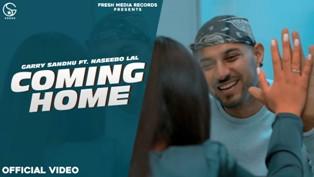 Coming Home Lyrics - Garry Sandhu Ft. Naseebo Lal