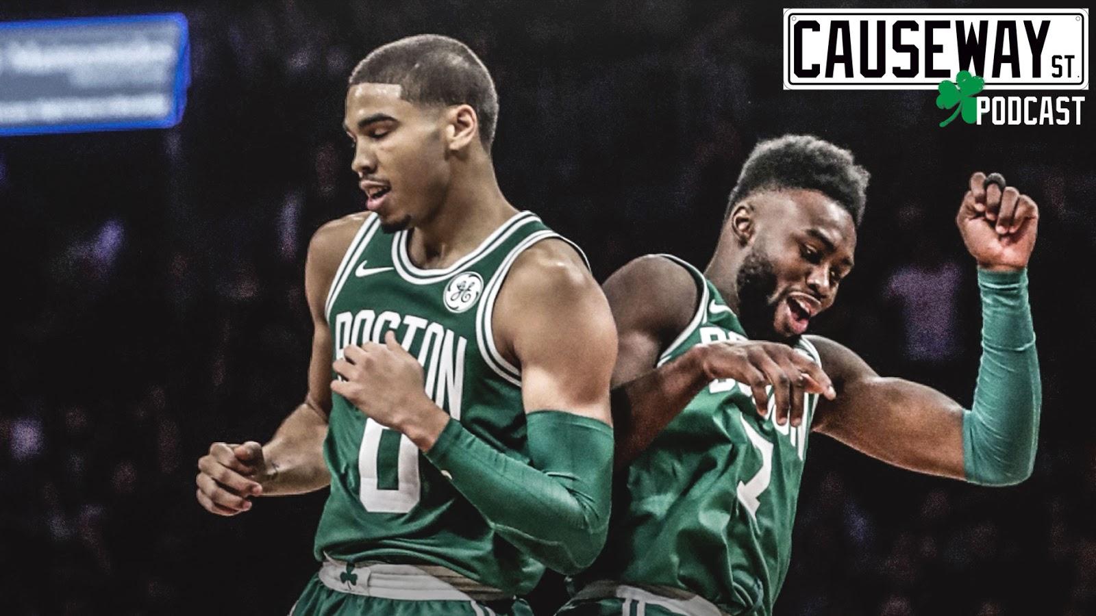Causeway Street Causeway Street Podcast Jayson Tatum Jaylen Brown Era For Celtics