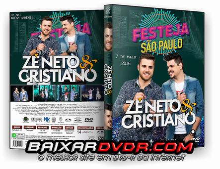 ZÉ NETO E CRISTIANO AO VIVO – FESTEJA SÃO PAULO (2016) DVD-R CUSTOM