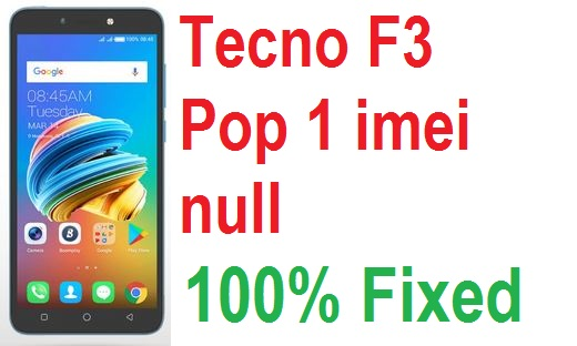Tecno F3 Pop 1 imei null repair solution