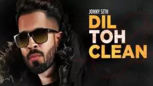 Dil Toh Clean Lyrics