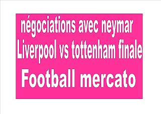 Football mercato :La Juventus a commencé négociations avec neymar