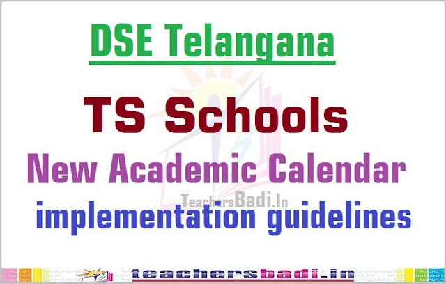 TS Schools,Academic Calendar,implementation guidelines