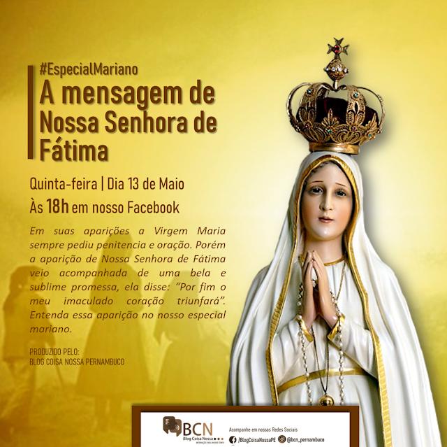 ESPECIAL: Nossa Senhora de Fátima é tema do especial mariano desta quinta-feira no BCN