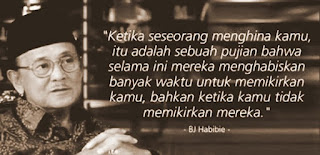 B J Habibie Quote