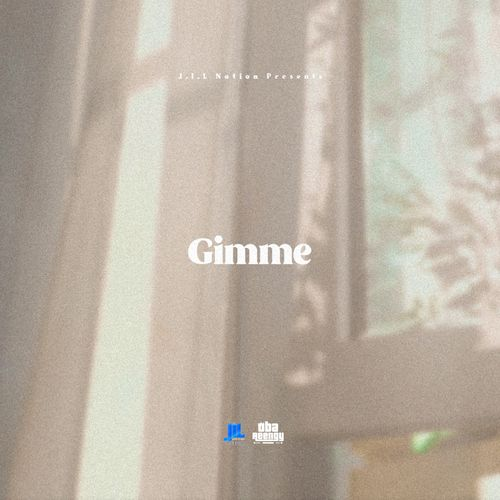 Music: Oba Reengy - Gimme