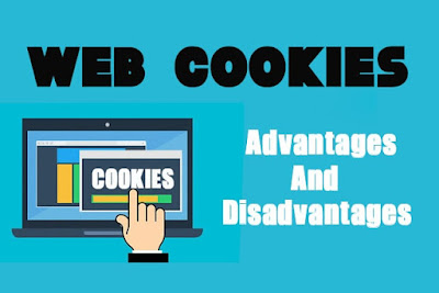 6 Advantages and Disadvantages of Cookies | Limitations & Benefits of Cookies on Website