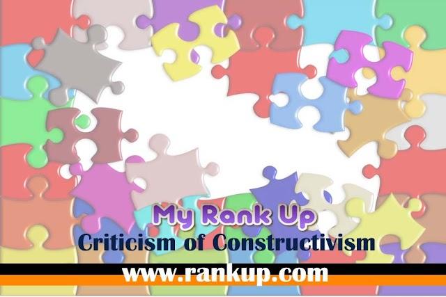 Criticism of Constructivism
