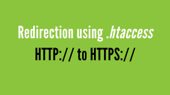 HTTP To HTTPS Redirect Using Htaccess