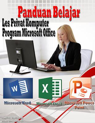 Jual Buku Les Privat Komputer Program Ms. Word, Excel dan Power Point, buku les privta komputer, materi les privat komputer pdf, jual buku les privat komputer, buku les privat komputer