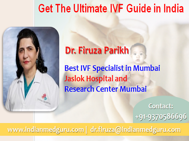 Dr. Firuza Parikh the Ultimate IVF Guide in India