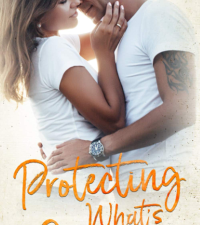 Book Review: Protecting What's Mine (Benevolence #3) by Lucy Score