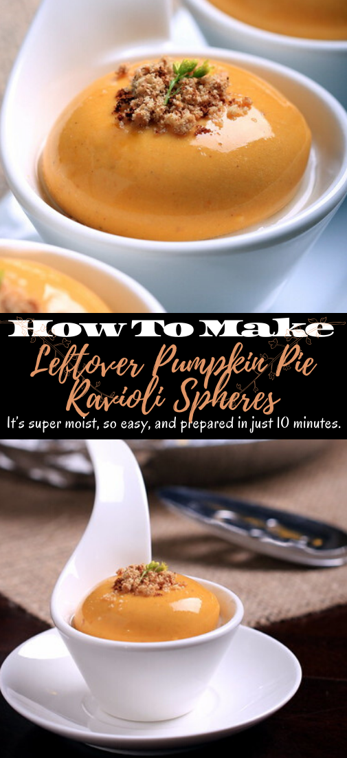 Leftover Pumpkin Pie Ravioli Spheres #dinnerrecipe #food #amazingrecipe #easyrecipe