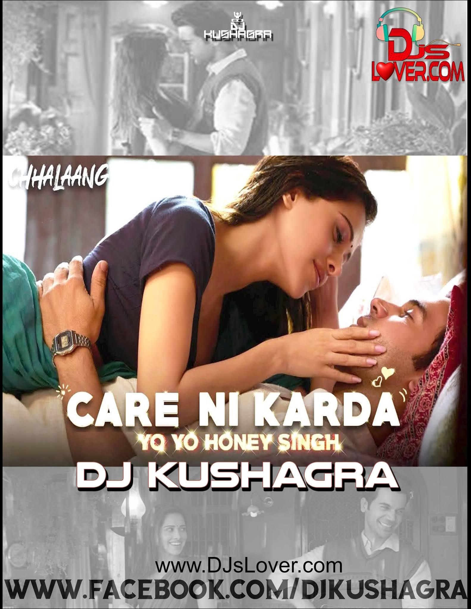 Care Ni Karda Remix DJ Kushagra Ft YYHS | Bollywood Song