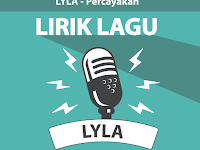 Lirik Lagu Percayakan - Lyla