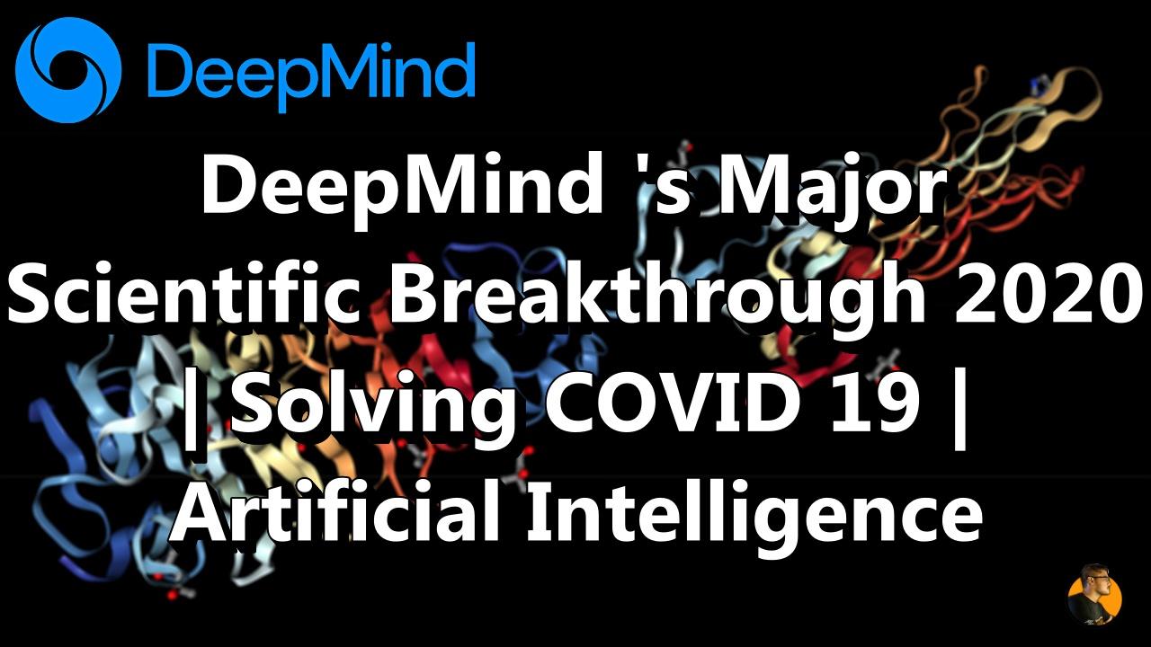 biology protein sequence DeepMind 's Major Scientific Breakthrough 2020   Solving COVID 19   Artificial Intelligence  thecsengineer saumya ranjan nayak
